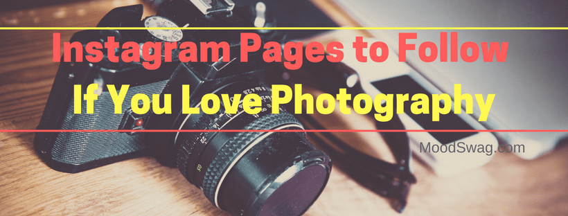 Instagram Pages to Follow if You Love Photography
