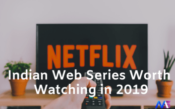 Indian Web Series Worth Watching in 2019