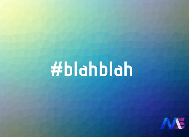 #blahblah