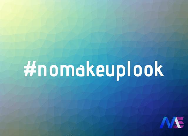 #nomakeuplook