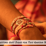 10 Interesting Gift Ideas for This Raksha Bandhan