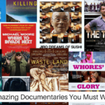 Documentaries You Must Watch