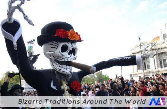 Bizarre Traditions Around The World
