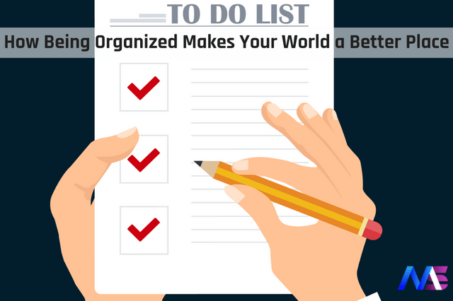 Little things to do to be more Organized in life