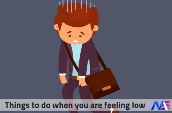 Things to do when you are feeling low