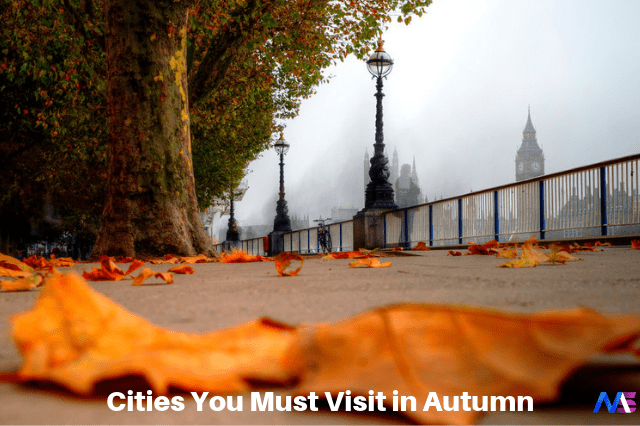 cities you must visit in Autumn
