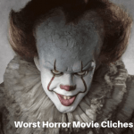 Worst Horror Movie Cliches