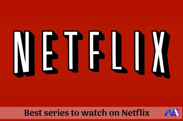 Best series to watch on netflix