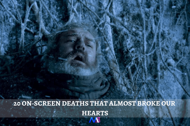 20 ON-SCREEN DEATHS THAT ALMOST BROKE OUR HEARTS