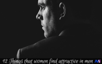 12 Things that women find attractive in men