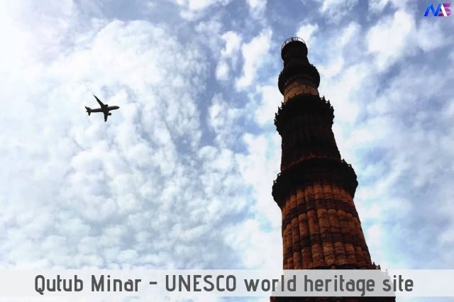 Qutub Minar - A UNESCO World Heritage Site