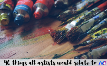 40 things all artists would relate to
