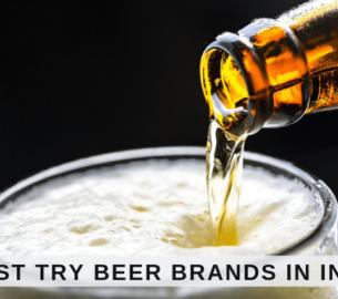 best Indian beer brands