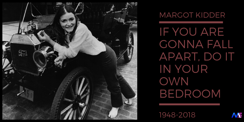 Margot kidder quotes