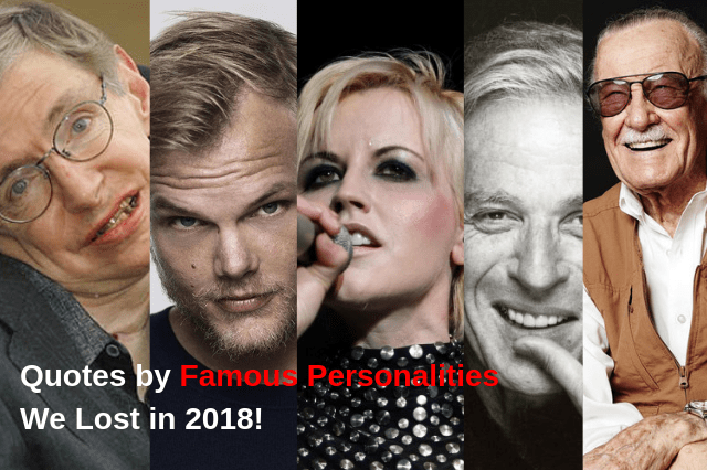 quotes by famous personalities we lost in 2018