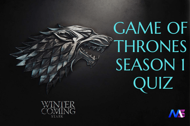 Game of Thrones Season 1 Quiz