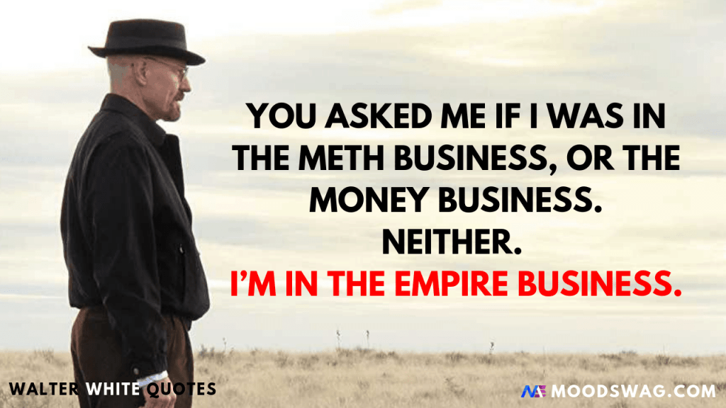 I'M IN THE EMPIRE BUSINESS.