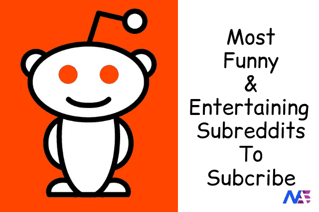 Most Funny & Entertaining Subreddits To Subcribe
