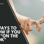 "17 Ways To Know If You Are ""On The Hook"""