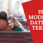 19 modern dating terms