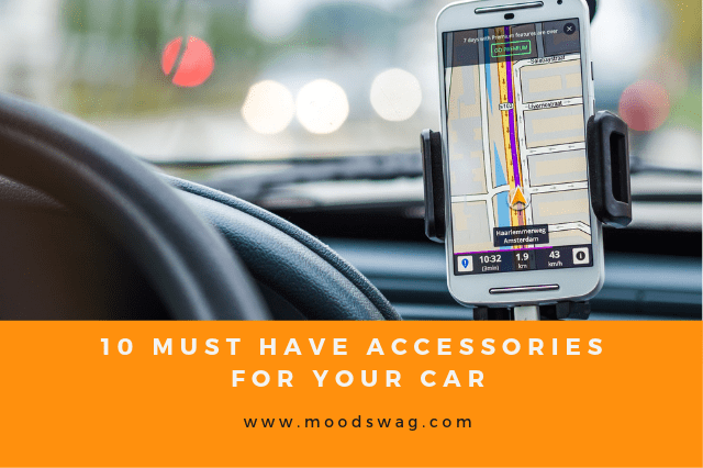 10 Must Have Accessories for Your Car