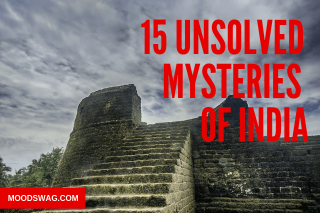 15 unsolved mysteries of india