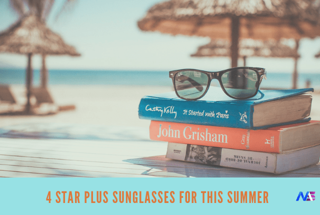 4 star plus sunglasses on Amazon for this Summer