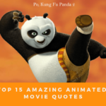 Top 15 Amazing Animated Movie Quotes