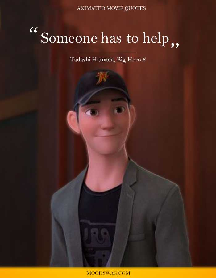 animated-movie-quotes-Tadashi-Hamada