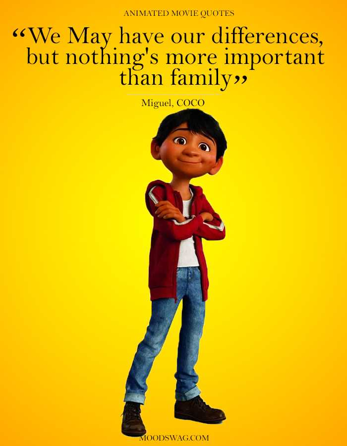 Top 15 Amazing Animated Movie Quotes in 2019- Moodswag
