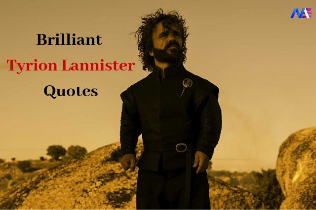 18 Amazing Tyrion Lannister Quotes from Game of Thrones