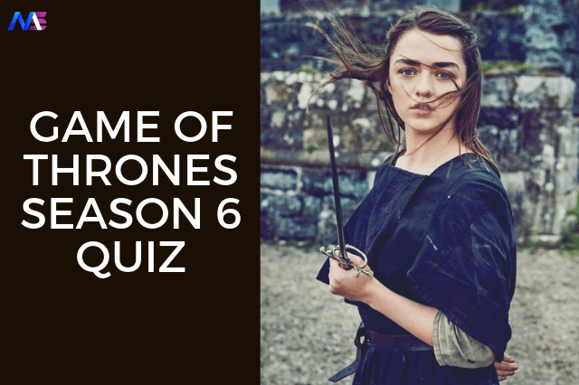 GAME OF THRONES QUIZ