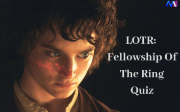 LOTR: Fellowship Of The Ring Quiz