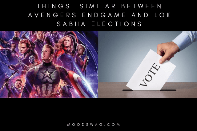 Avengers endgame and Lok Sabha elections