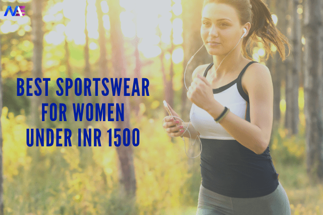 Best sportswear for women by top brands under INR 1500
