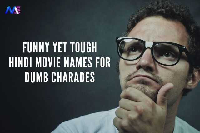 58 Difficult Hindi Movies for Dumb Charades | Damsharas Bollywood