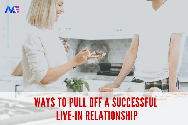20 ways to pull off a successful live-in relationship.