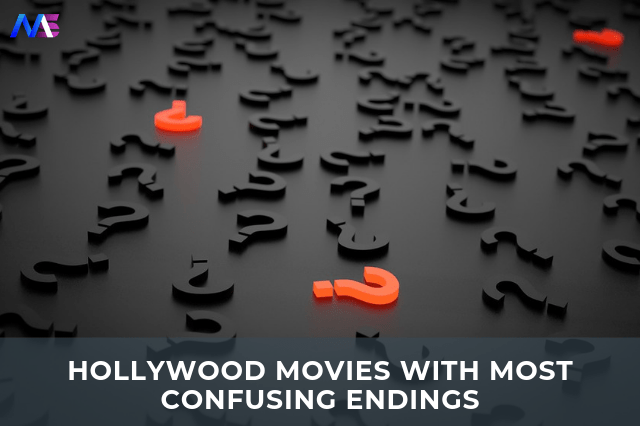 16 Hollywood movies with most confusing endings