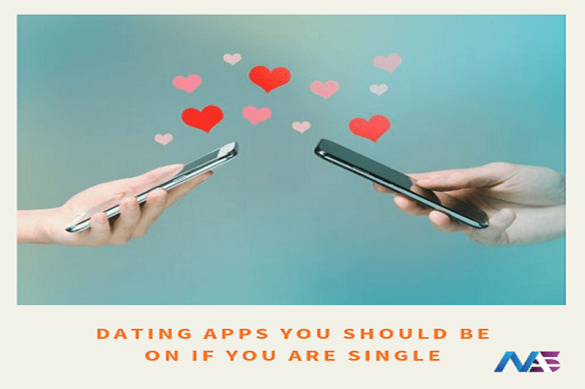 dating apps you should be on if you are single