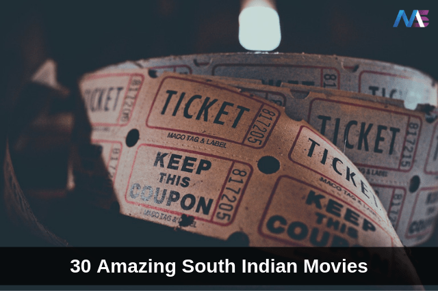 30 Amazing South Indian Movies