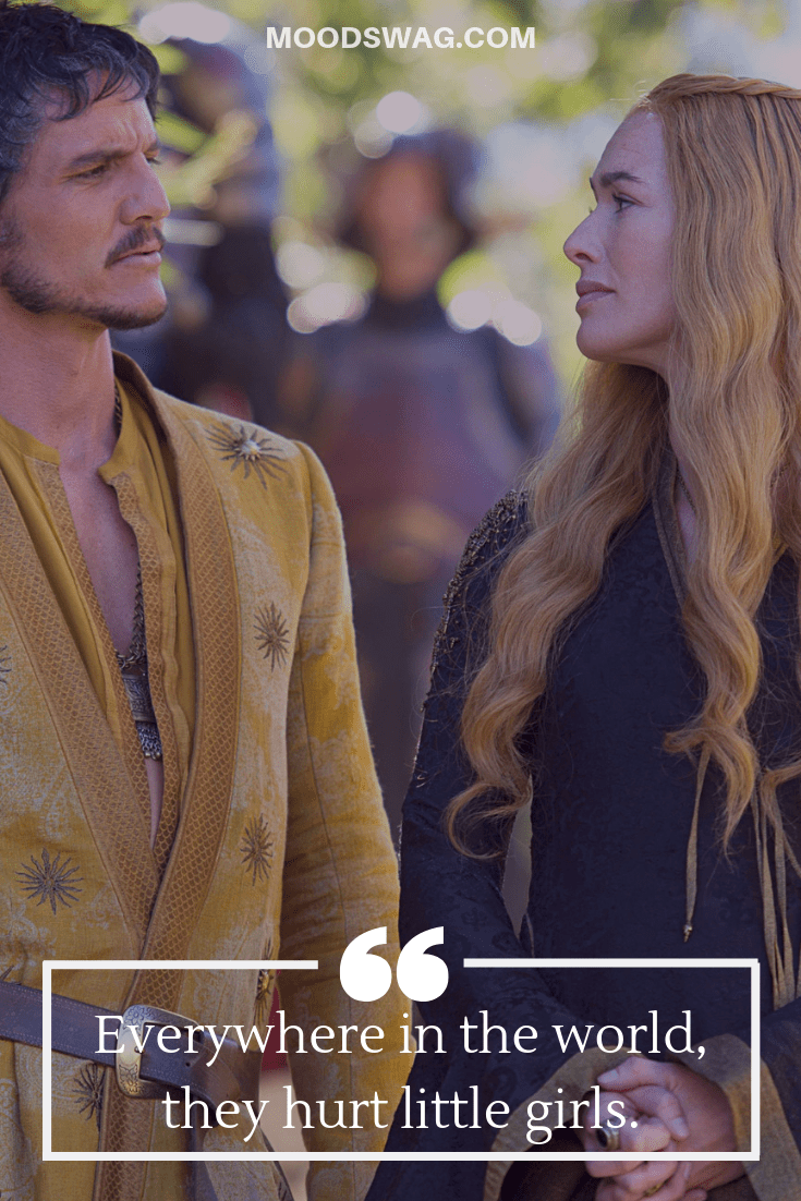Badass Cersei Quotes hurt little girls