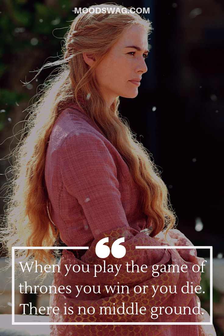 Badass Cersei Quotes game of thrones