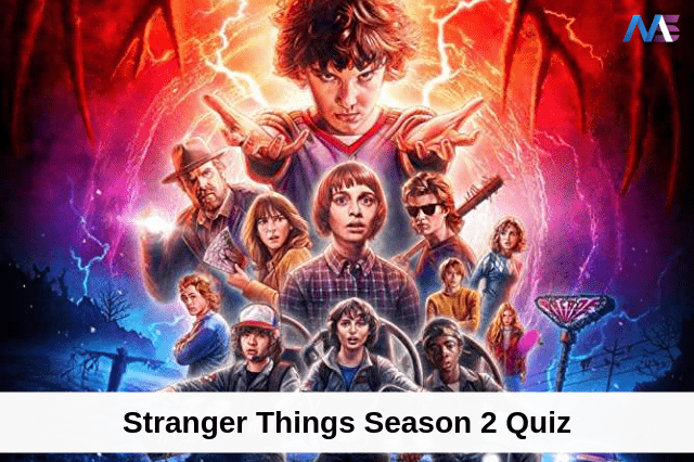 Stranger things season 2 quiz