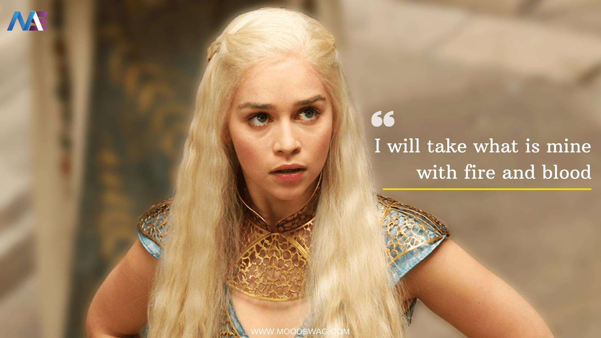 Daenerys Targaryen Quotes