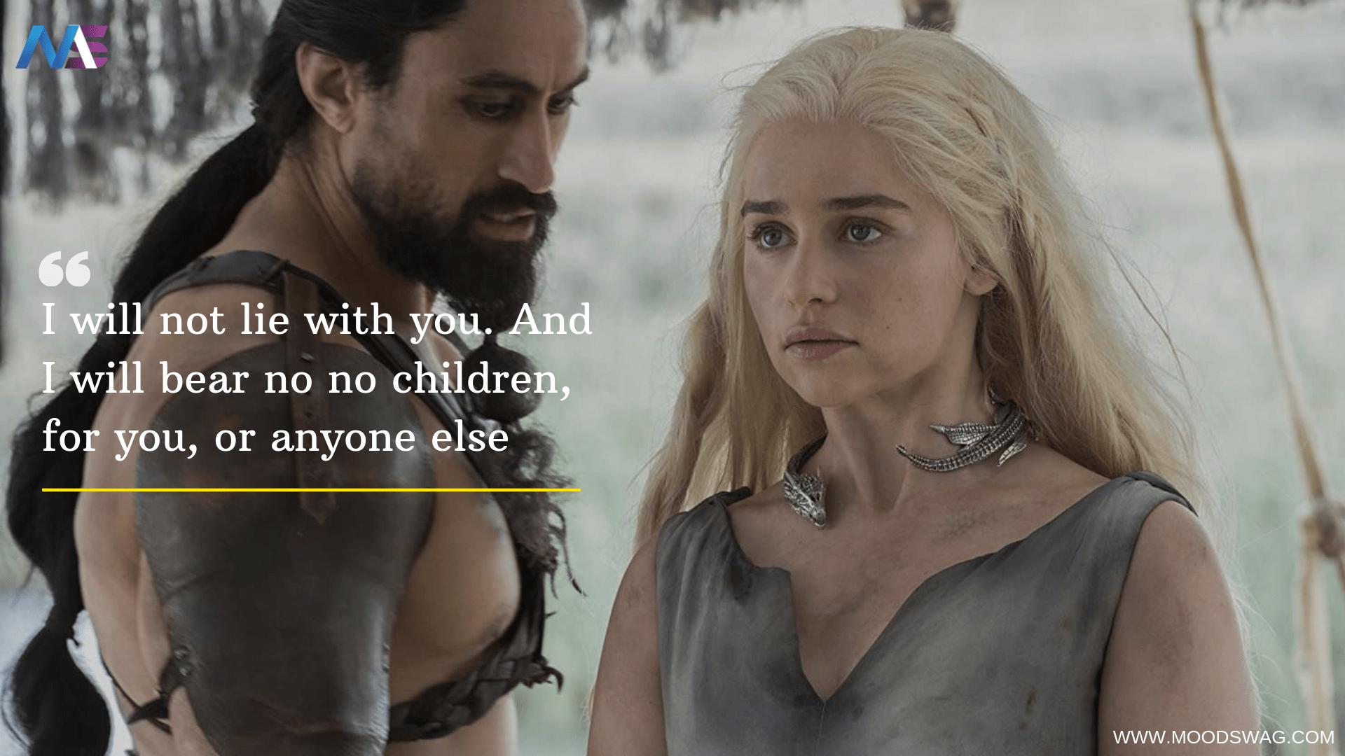 Daenerys Targaryen powerful quotes