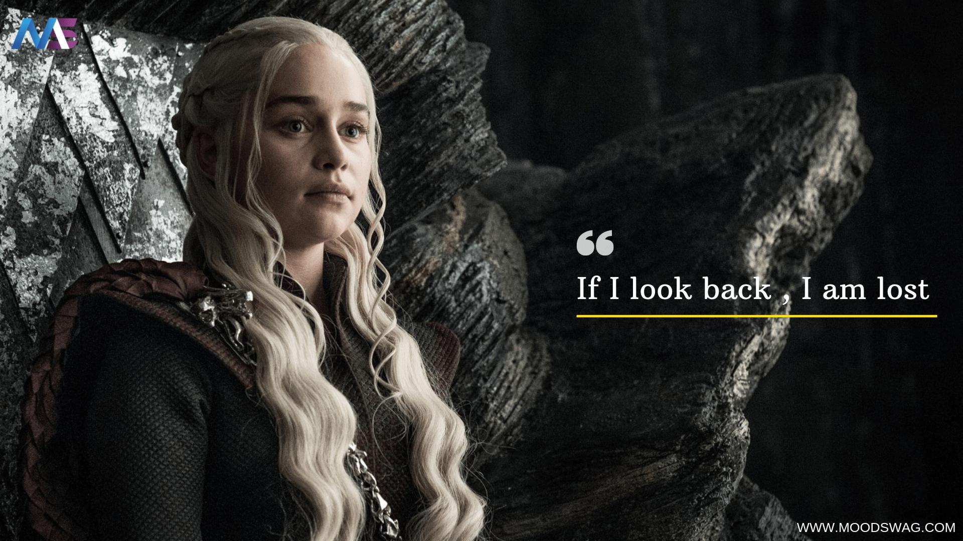 Daenerys Targaryen Awesome Quotes