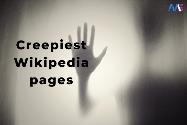 creepiest Wikipedia pages