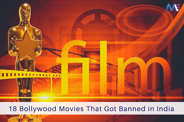 18 Bollywood Movies That Got Banned in India