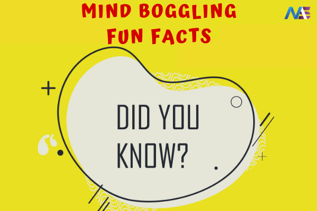 "44 Crazy and Mind Boggling ""Not so Fun Facts"""
