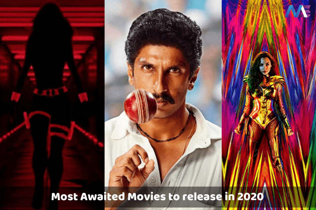 31 Most Anticipated and Exciting Movies To Release In 2020